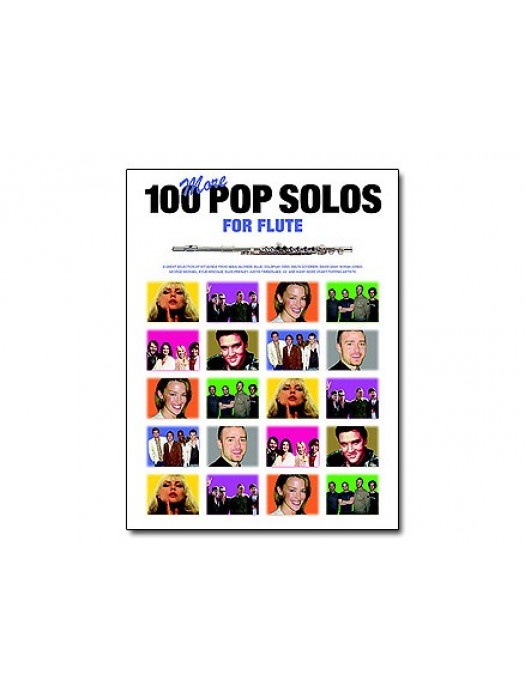 100 MORE POP SOLOS FOR FLUTE