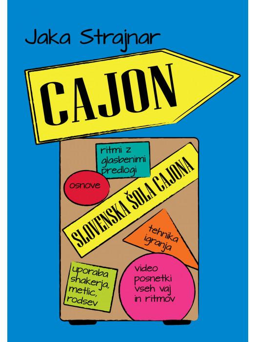 JAKA STRAJNAR: CAJON, SLOVENSKA ŠOLA CAJONA
