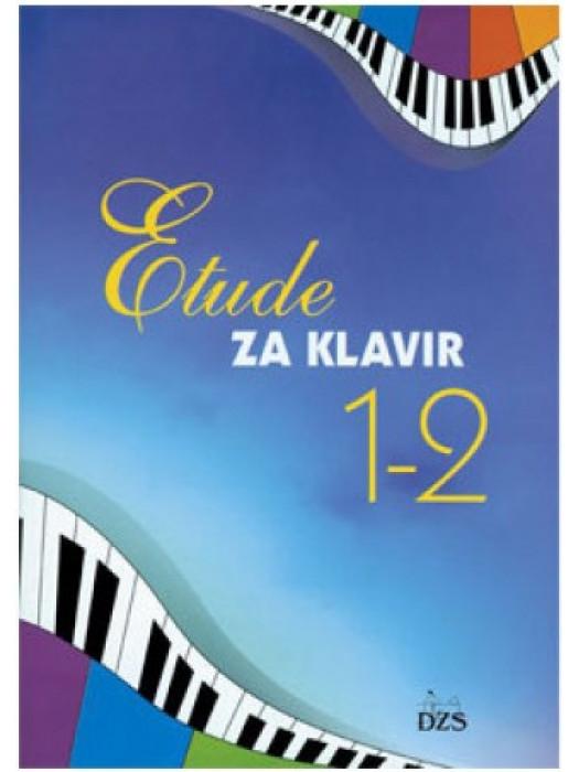ETUDE ZA KLAVIR 1-2 NOTNA EDIC