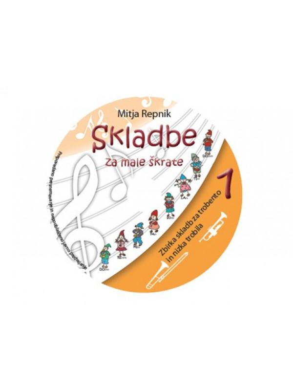 REPNIK:ZBIRKA SKLADB ZA NIZKA TROBILA 1 CD